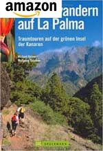 La Palma - Traumtouren auf der grünen Insel der Kanaren