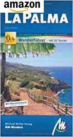 La Palma Wanderführer Michael-Müller-Verlag (mit GPS-kartierten Routen)